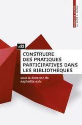 [Audio] – Construire des pratiques participatives dans les bibliothèques   Biblio Concours   La vie des BibliothèqueS   Scoop.it