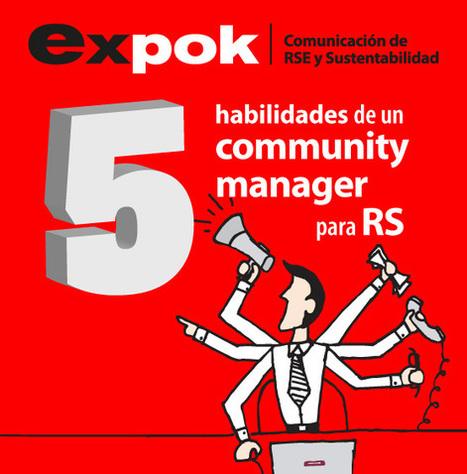Las cinco habilidades de un community manager para responsabilidad social | ExpokNewsExpokNews | Social Media | Scoop.it