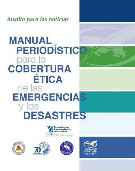 Descarga manual sobre la cobertura ética de desastres | Pasión Periodística | Scoop.it