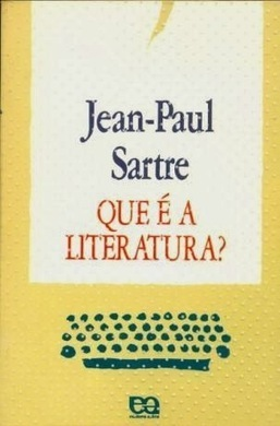 Letras in.verso e re.verso: O que é a Literatura?, de Jean-Paul Sartre | Magia da leitura | Scoop.it
