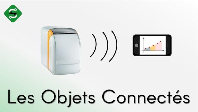 Les Objets Connectés : Le Futur d'Internet - SILIS Electronique
