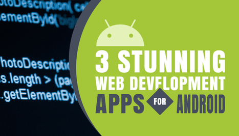 Kickstart Web Development on Your Android Device with these 3 Amazing Apps | iphone apps development melbourne | Scoop.it