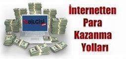 İnternetten Para Kazanmak | SqlOgren | Scoop.it