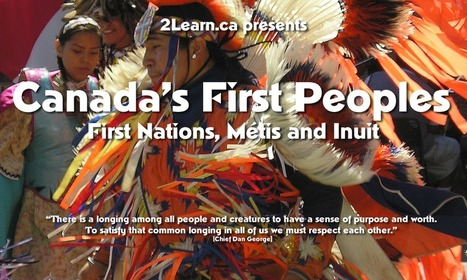 2Learn.ca G2L - Canada's First Peoples: First Nations, Metis and Inuit | IT 4 Learning | Scoop.it