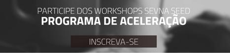 Workshops gratuitos SEVNA Seed | Entrepreneurship, Startups and Social Business | Scoop.it