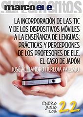 La incorporación de las TIC y de los dispositivos móviles a la enseñanza de lenguas: prácticas y percepciones de los profesores de ELE. El caso de Japón | Technology and language learning | Scoop.it