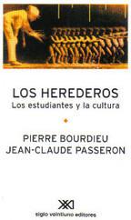 [Descarga del día] Los herederos. Los estudiantes y la cultura. Pierre Bourdieu y Jean-Claude Passeron | david fornons | Scoop.it