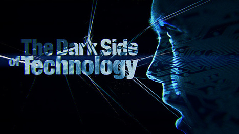 The Dark Side of Technology | Megatrends | Scoop.it