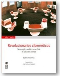 Cybernetic Revolutionaries | Technology and Politics in Allende's Chile | Peer2Politics | Scoop.it
