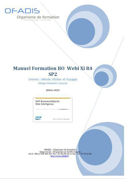 Cahier d'exercices Stage Sap BusinessObjects Webi R4 SP2 | Nos ouvrages pédagogiques sur la bureautique | Scoop.it