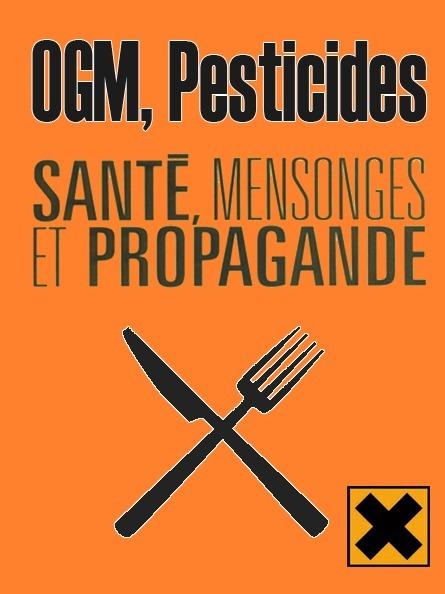 OGM & Pesticides ● DANGER ! #CQVC ● mensonges et propagande | MENU Santé Danger ! #CQVC | Scoop.it