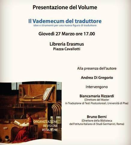 Pisa 27 marzo  - Presentazione de 'Il Vademecum del traduttore' di A. Di Gregorio   NOTIZIE DAL MONDO DELLA TRADUZIONE   Scoop.it