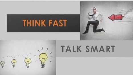 Think Fast, Talk Smart: Communication technique to succeed in Business and Life | Technology | Scoop.it