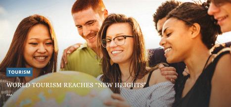 "World tourism reaches ""new heights"" | Tourisme Tendances | Scoop.it"