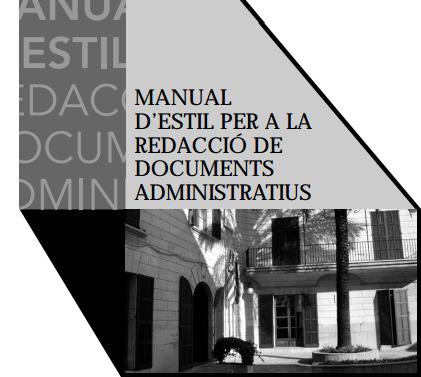 (CA) (PDF) - Manual d'estil per a la redacció de documents administratius   Govern de les Illes Balears   Glossarissimo!   Scoop.it