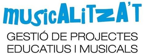Curs d'Estiu Musicalitza't | MUSICALITZA'T. Gestión de proyectos Educativos y Musicales | Campamentos | Scoop.it