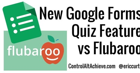 Control Alt Achieve: New Google Forms Quiz Feature vs Flubaroo | E-learning, Blended learning, Apps en Tools in het Onderwijs | Scoop.it