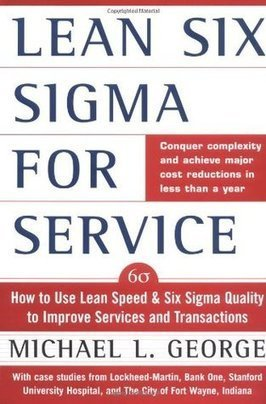 Lean Six SIGMA for Service   Lean Six Sigma Group   Scoop.it