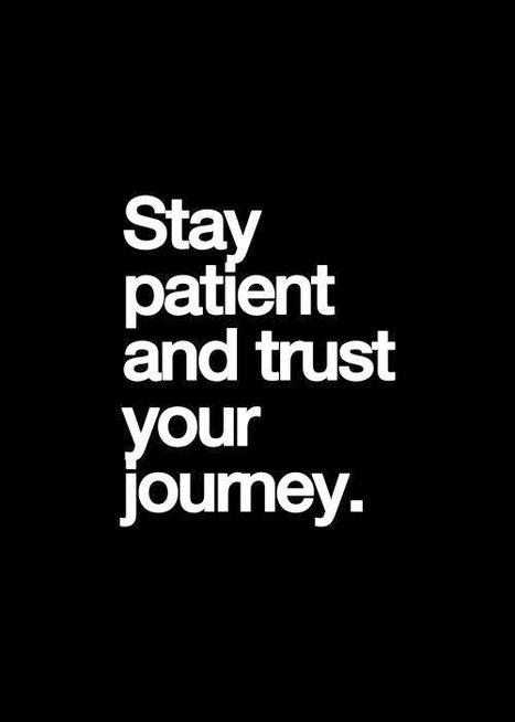 When it comes to #Job #Interviews, Stay Patient and trust your journey | Interview Advice & Tips | Scoop.it