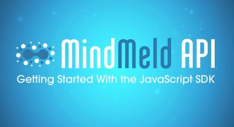 The MindMeld API: Getting Started With the JavaScript SDK | The MindMeld API & the Future of Intelligent Interfaces | Scoop.it
