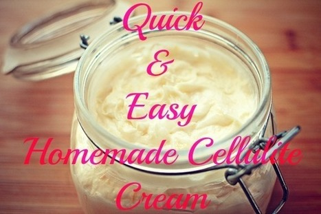 A Seriously Potent Homemade Cellulite Cream   Aromatherapy plus   Scoop.it