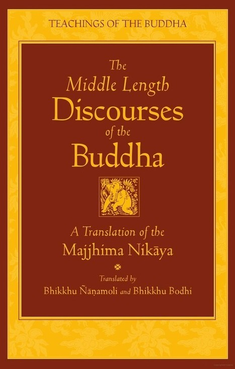 Middle Length Discourses of the Buddha | promienie | Scoop.it