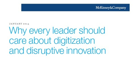 Why Every Leader Should Care About Digitization And Disruptive Innovation | Network Leadership | Scoop.it