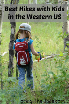 Best Hikes with kids in the Western US and Canada   Bring The Kids   kids outdoors   Scoop.it