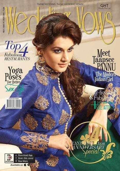 Taapsee Pannu On Wedding Vows Magazine March 2015 Issue | Bollywood News,Gossips,Photoshoots,Movie Reviews | Scoop.it