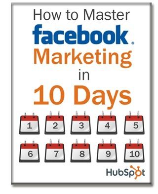 How to Master Facebook Marketing in 10 Days | Time to Learn | Scoop.it