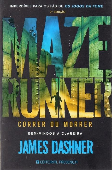 Viagens Por 1001 Mundos: Maze Runner - Correr ou Morrer - James Dashner | Ficção científica literária | Scoop.it