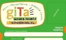 Gita | Gizarte moneta : une nouvelle monnaie locale en Espagne (Bilbao) | Monnaies En Débat | Scoop.it