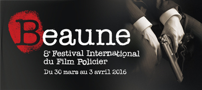 Du 30 mars au 3 avril 2016<br/><br/>- Le Festival International du Film Policier de Beaune | J'&eacute;cris mon premier roman | Scoop.it