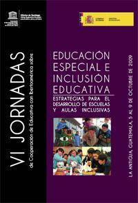 VI Jornadas de Cooperación Educativa con Iberoamerica sobre educación especial e inclusión educativa. Estrategias para el desarrollo de escuelas y aulas inclusivas  UNESCO | estrategias metodologicas para unamejor educacion | Scoop.it