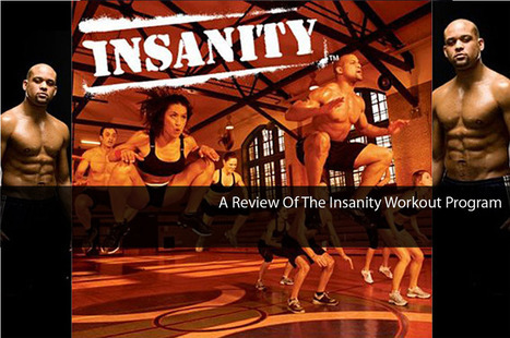 A Review Of The Insanity Workout Program | Health Wellness And Fitness.com | Scoop.it