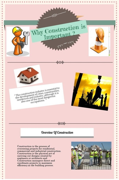 Why Construction is Important ? | Infographics Only | Engineering Services | Scoop.it