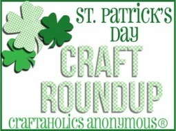 Craftaholics Anonymous® | St Patrick's Day Crafts Roundup | DIY and Crafts | Scoop.it