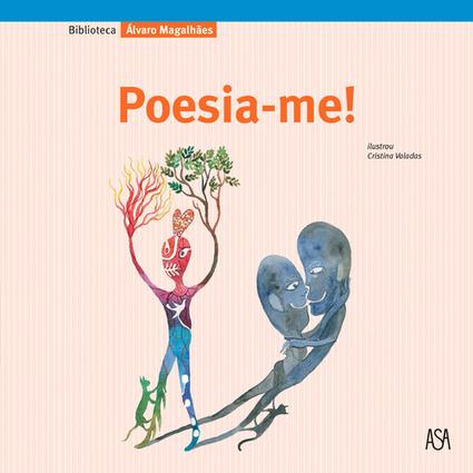 Deixem-se poesiar! | efabulações | Scoop.it