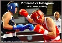 Pinterest Vs Instagram: Visual Content Marketing - Heidi Cohen | Pinterest | Scoop.it