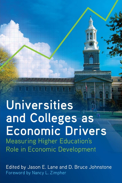 Universities and Colleges as Economic Drivers; Measuring Higher Education's Role in Economic Development | All About Alumni | Scoop.it