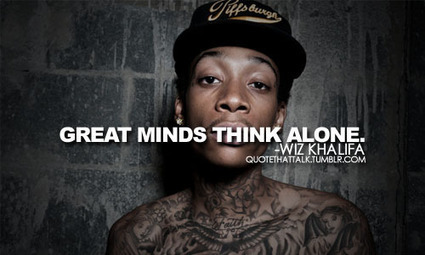 35 Meaningful Wiz Khalifa Quotes | Martin Luther King Scoop It Project | Scoop.it