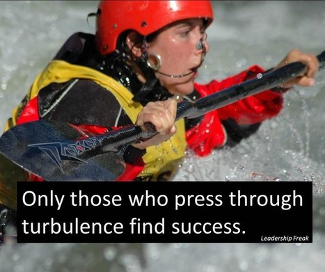 7 Power Tips for Facing Turbulence | Leadership in education | Scoop.it