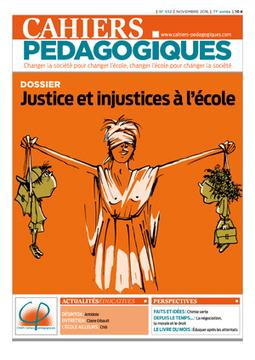 N° 532 - Justice et injustices à l'école - Les Cahiers pédagogiques | Abonnements  CDI | Scoop.it