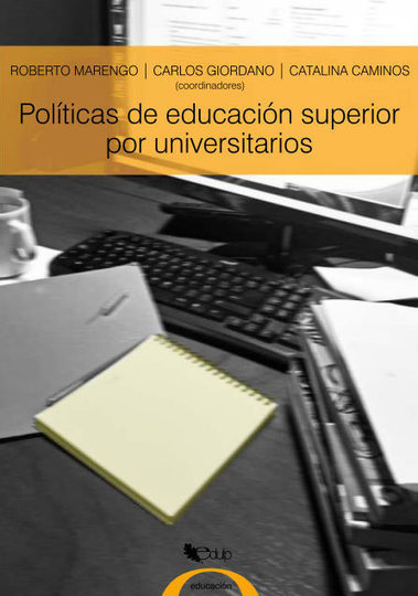 Libro -  Políticas de educación superior por universitarios | Educacion, ecologia y TIC | Scoop.it