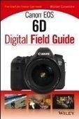 Canon EOS 6D Digital Field Guide - Free eBook Share | kerekesphoto | Scoop.it