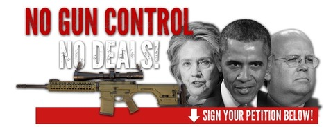 #ALERT #PETITION 'We're headed straight for a Gun Control DISASTER: please Sign your NO GUN CONTROL, NO DEALS Petition immediately' | News You Can Use - NO PINKSLIME | Scoop.it