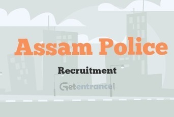 Assam Police Recruitment 2016 | Entrance Exams and Admissions in India | Scoop.it