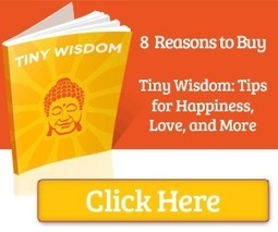 Tiny Buddha: Wisdom Quotes, Letting Go, Letting Happiness In | Trips and tricks | Scoop.it
