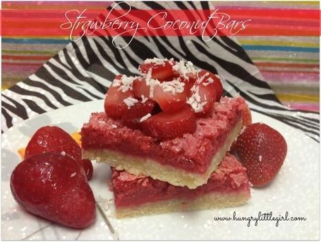 Fresh Strawberry Coconut Bars - HungryLittleGirl | Recipes | Scoop.it