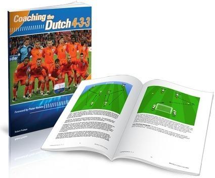 Coaching the Dutch 4-3-3 | Coaching the 4-3-3 | Scoop.it